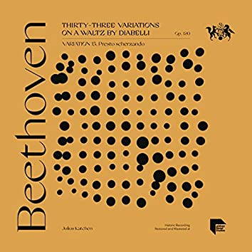 Beethoven: Thirty-Three Variations on a Waltz by Diabelli, Op. 120: Variation 15. Presto scherzando
