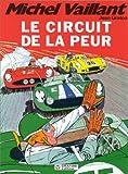 Michel Vaillant, tome 3 - Le circuit de la peur