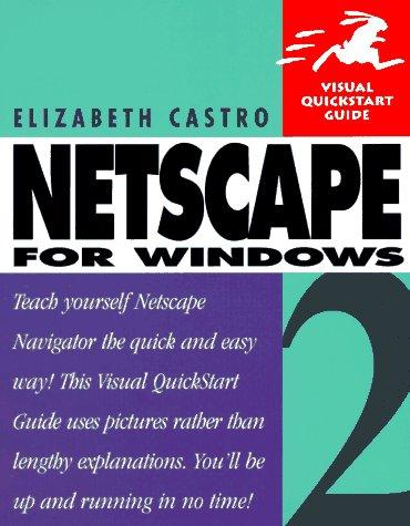Netscape 2 for Windows: Visual Quickstart Guide