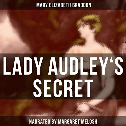 Lady Audley's Secret audiobook cover art