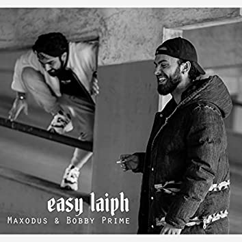Easy Laiph (feat. Maxodus)