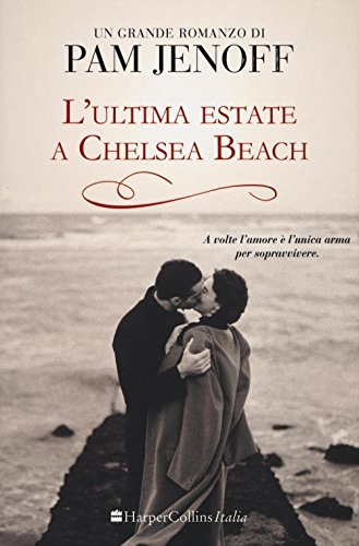 L'ultima estate a Chelsea Beach