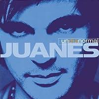 Un Dia Normal by Juanes (2002-05-21)
