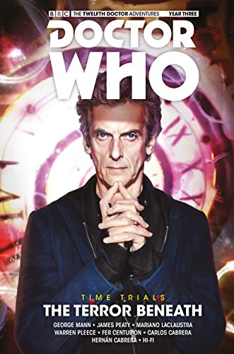 DoctorWho - The TwelfthDoctor:TimeTrials Vol. 1: The Terror Beneath (Doctor Who: The Twelfth Doctor) (English Edition)
