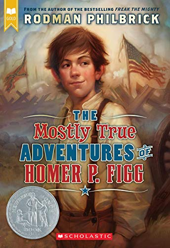 The Mostly True Adventures of Homer P. Figg (Scholastic Gold)