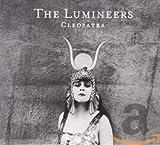 Songtexte von The Lumineers - Cleopatra