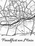 Frankfurt am Main: Deine Stadt, deine Region, deine Heimat! | Notizbuch DIN A4 liniert 120 Seiten Geschenk (German Edition)
