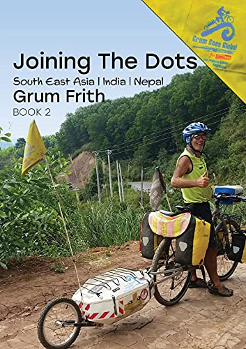 Joining the Dots SE Asia, India & Nepal (English Edition)