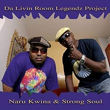 Da Livin Room Legendz Project