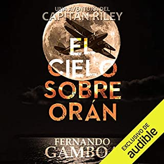 El Cielo Sobre Orán [The Sky over Oran] audiobook cover art