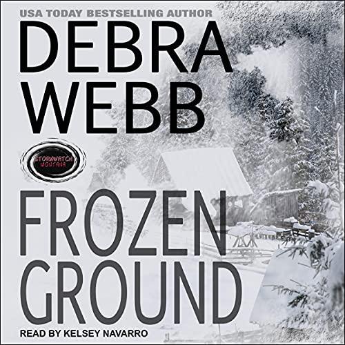 Frozen Ground Audiobook By Debra Webb cover art