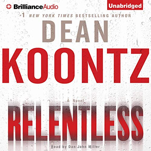 Relentless Audiobook By Dean Koontz cover art