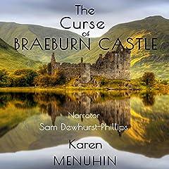 The Curse of Braeburn Castle: Halloween Murders at a Scottish Castle