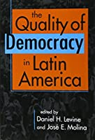 Quality of Democracy in Latin America
