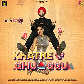Khatre da Ghuggu (Original Motion Pictures Soundtrack)