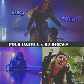 Get Louder (feat. DJ Drews)