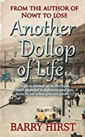 Another Dollop of Life