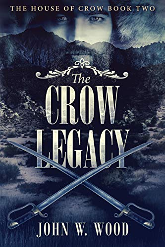 The Crow Legacy (The House Of Crow Book 2) (English Edition)