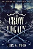 The Crow Legacy (The House Of Crow Book 2)