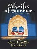 Sheikhs of Summer: An Anthology