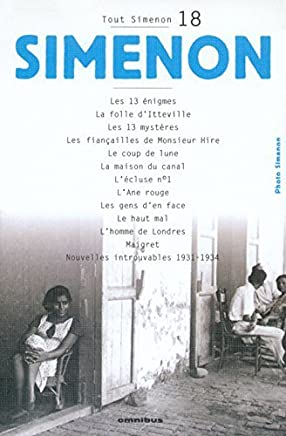Tout Simenon 18: Maigret/LHomme De Londres/LAne Rouge Etc (French Edition) by Georges Simenon(1993-01-12)