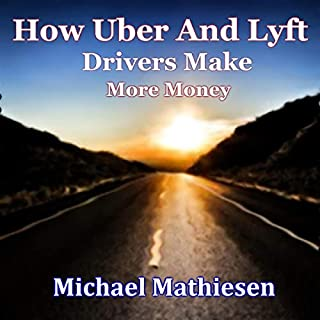 How Uber and Lyft Drivers Make More Money audiobook cover art