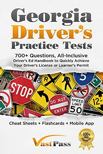 Georgia Driver's Practice Tests: 700+ Questions, All-Inclusive Driver's Ed Handbook to Quickly...
