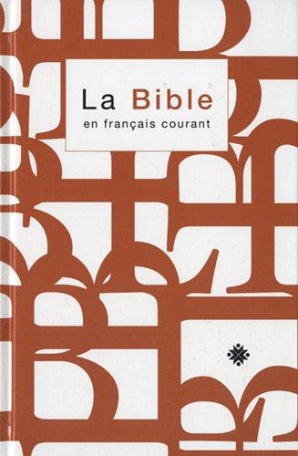 BIBLE EN FRANÇAIS COURANT AVEC DEUTEROCANONIQUES AVEC NOTES (FORMAT STANDARD)