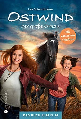 Ostwind - Der große Orkan: Das Buch zum Film