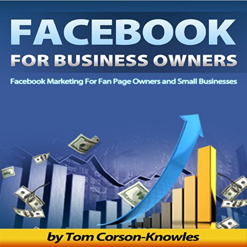 Facebook For Business Owners Audiobook By Tom Corson Knowles