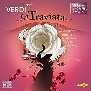 La Traviata     Oper erzählt als Hörspiel mit Musik              Autor:                                                                                                                                 Guiseppe Verdi                               Sprecher:                                                                                                                                 Luca Zamperoni,                                                                                        Loretta Stern,                                                                                        Matti Klemm                      Spieldauer: 1 Std. und 1 Min.     42 Bewertungen     Gesamt 4,5
