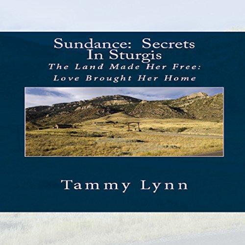 Sundance: Secrets in Sturgis audiobook cover art