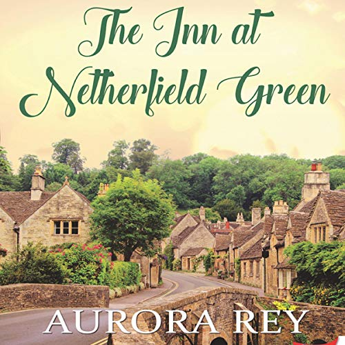 Page de couverture de The Inn at Netherfield Green
