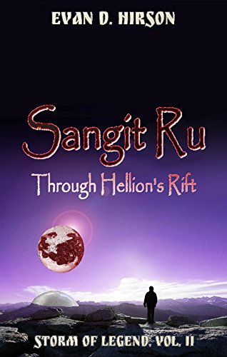 Sangit Ru: Through Hellions Rift (Storm of Legend Book 2) (English Edition)