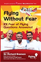 Flying Without Fear 101 Fear of Flying Questions Answered