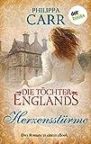 Die Töchter Englands: Herzensstürme - Dritter Sammelband: Drei Romane in einem eBook: 'Das Geheimnis von St. Branok', 'Das Geheimnis im alten Park' und 'Der schwarze Schwan'