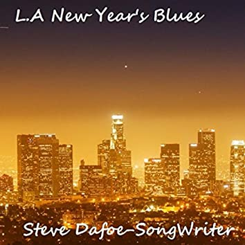L.A. New Years Blues