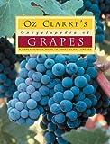 Oz Clarke's Encyclopedia of Grapes