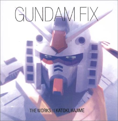 Gundam Fix Popular Edition: The Works of Hajime Katoki