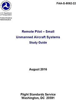 Remote Pilot - Small Unmanned Aircraft Systems Study Guide