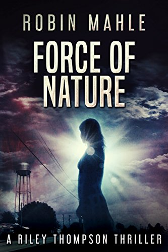 Force Of Nature by Mahle, Robin ebook deal