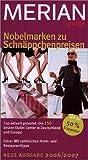 Merian guide Nobelmarken zu Schnäppchenpreisen 2006/2007