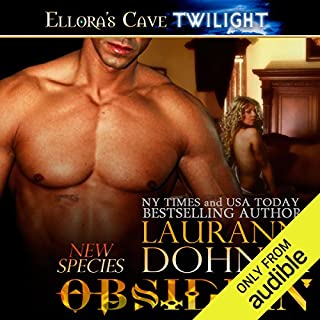 Obsidian                   By:                                                                                                                                 Laurann Dohner                               Narrated by:                                                                                                                                 Vanessa Chambers                      Length: 9 hrs and 28 mins     1,292 ratings     Overall 4.5