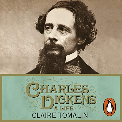Charles Dickens     A Life              By:                                                                                                                                 Claire Tomalin                               Narrated by:                                                                                                                                 Alex Jennings                      Length: 16 hrs and 30 mins     3 ratings     Overall 4.7