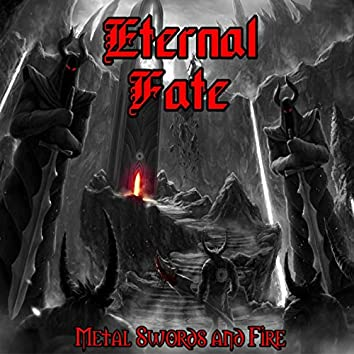 Metal Swords and Fire