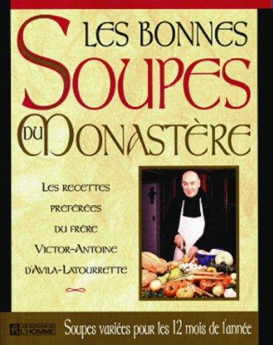 Les bonnes soupes du monastère