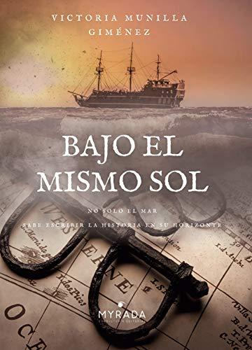 Bajo el mismo sol Parte 1 (Spanish Edition)