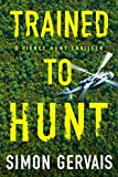 Trained to Hunt (Pierce Hunt)