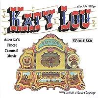 Katy Lou: America's Finest Carousel Music