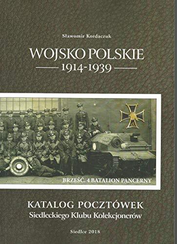 Wojsko Polskie 1914-1939: Katalog pocztówek Siedleckiego Klubu Kolekcjonerów